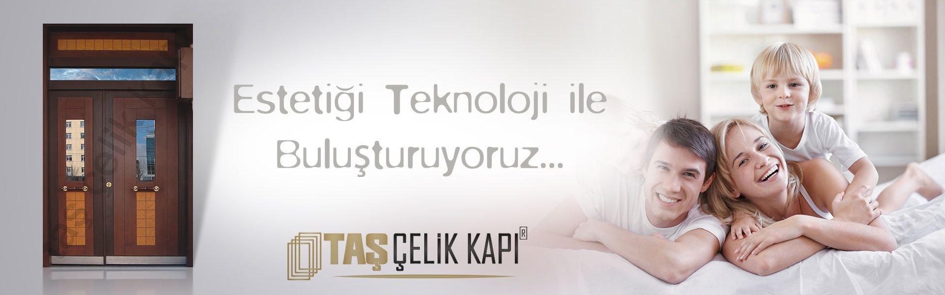 Taş Çelik Kapı – Türkiyenin Sağlamlıkta Öncü Markası